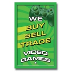 "(14""X22"") Buy-Sell-Trade Vid Game Sign"