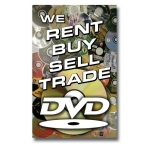 "(14""X22"")We Rent-Buy-Sell-Trade-Dvd Sign"